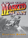 I Was That Masked Man (eBook)